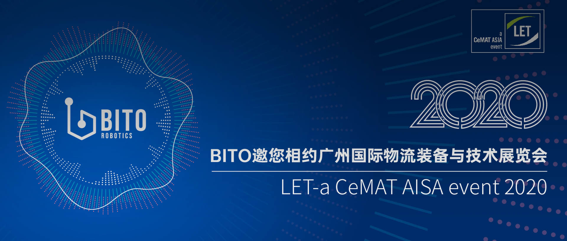 展会预告 | BITO邀您相约广州LET-a CeMAT AISA event 2020